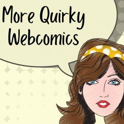 More Quirky Webcomics