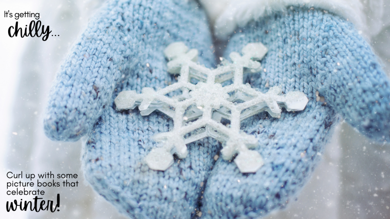 Read more about the article Picture books that celebrate Winter